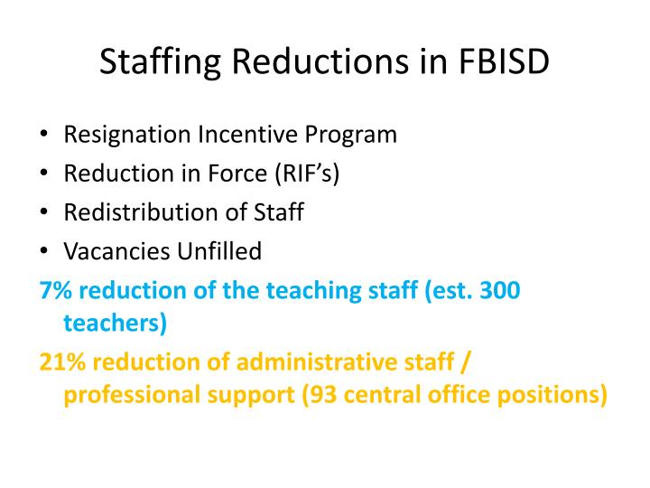 Staffing Reductions in FBISD