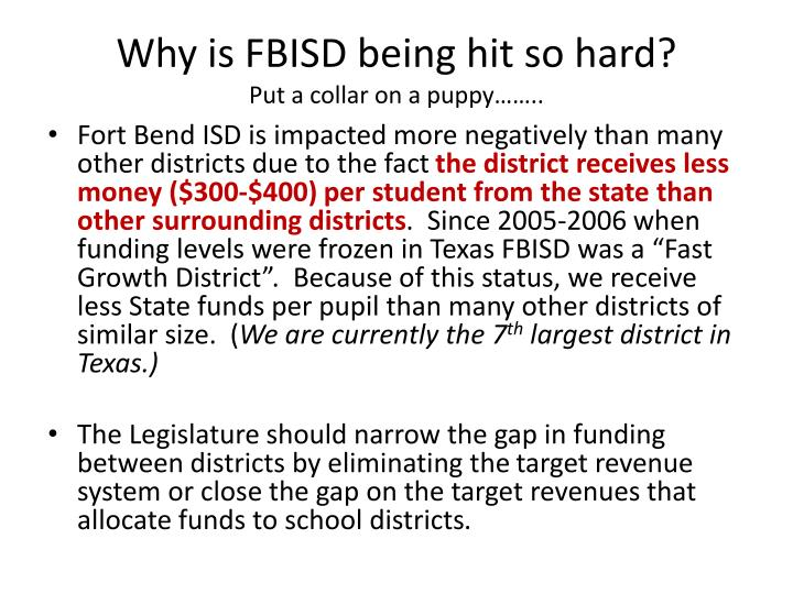Why is FBISD being hit so hard?