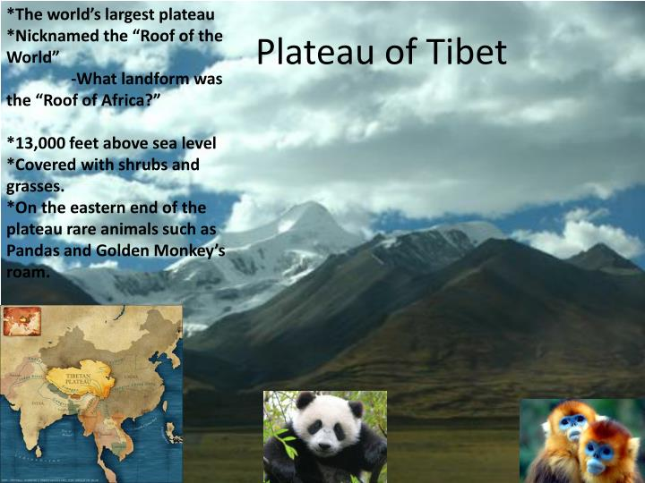*The world's largest plateau