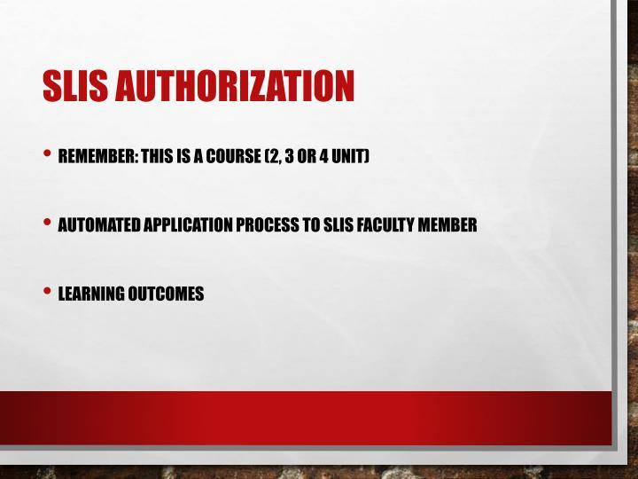 SLIS Authorization