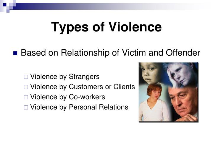 Types of Violence
