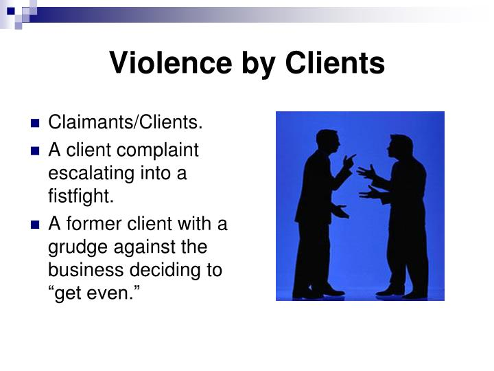 Violence by Clients