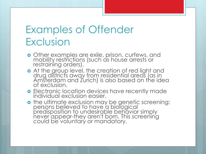 Examples of Offender Exclusion