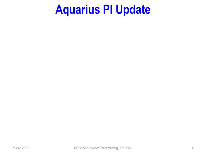 Aquarius PI Update