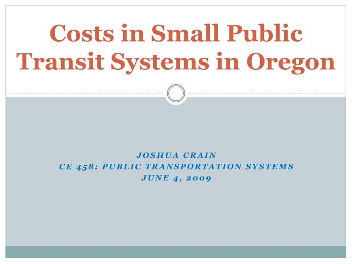 costs in small public transit systems in oregon n.