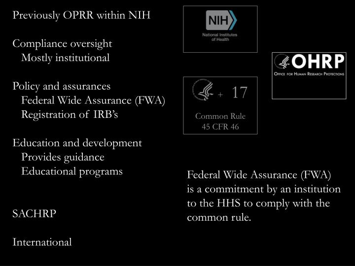 Previously OPRR within NIH