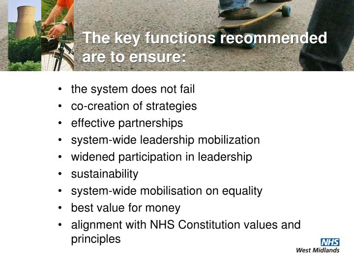 The key functions recommended are to ensure: