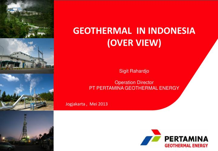 Ppt geothermal in indonesia over view powerpoint presentation geothermal in indonesia toneelgroepblik Image collections