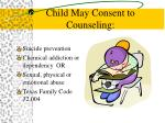 child may consent to counseling