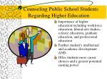 counseling public school students regarding higher education