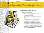 law regarding psychotropic drugs