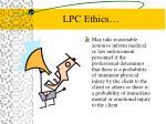 lpc ethics
