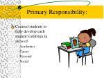 primary responsibility