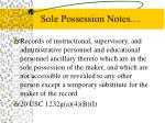 sole possession notes