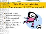 title ix of the education amendments of 1972 as amended