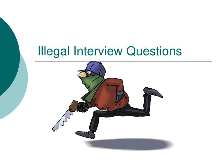 illegal interview questions