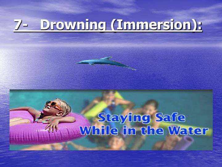 7 drowning immersion n.