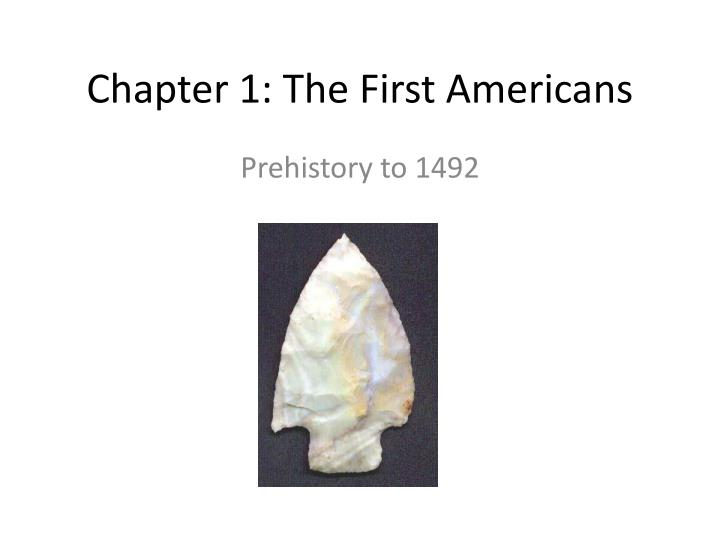 chapter 1 the first americans n.