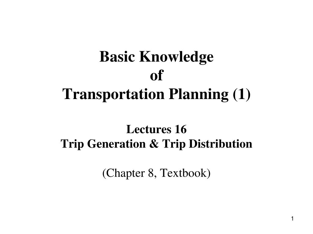 PPT - Transportation Planning and Travel Demand Forecasting