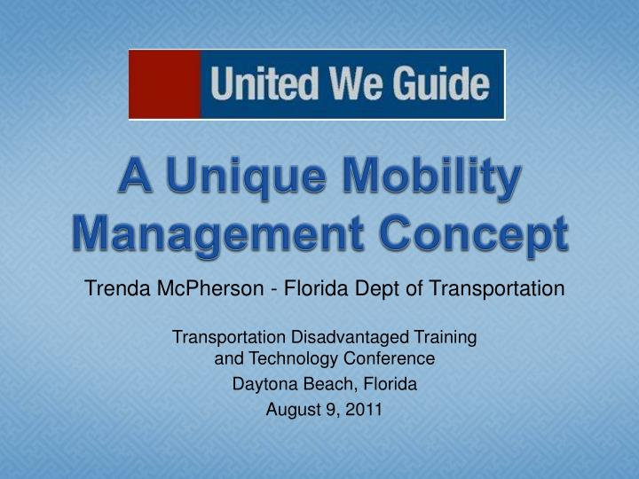a unique mobility management concept n.