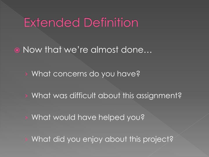 Extended Definition