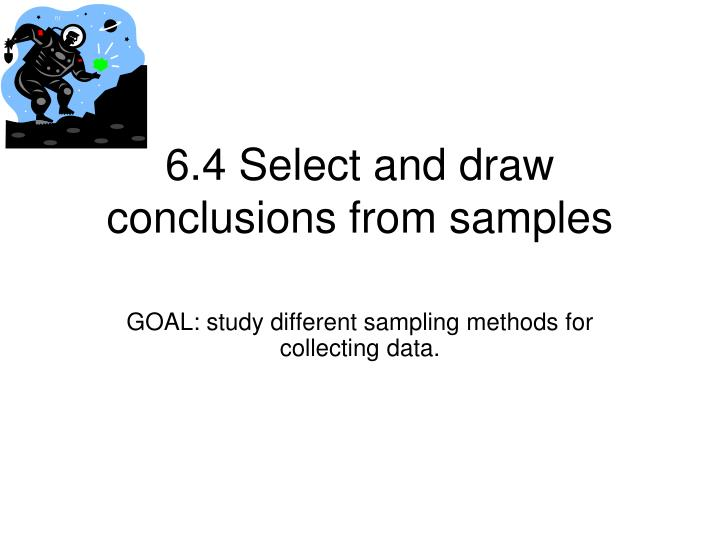 6 4 select and draw conclusions from samples
