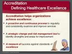 accreditation defining healthcare excellence