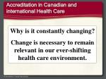 accreditation in canadian and international health care1