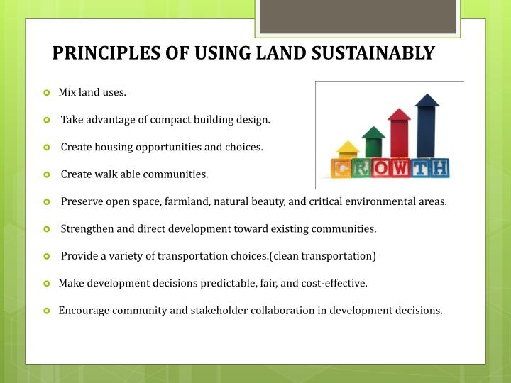 PRINCIPLES OF USING LAND SUSTAINABLY