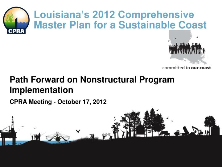 Louisiana s 2012 comprehensive master plan for a sustainable coast
