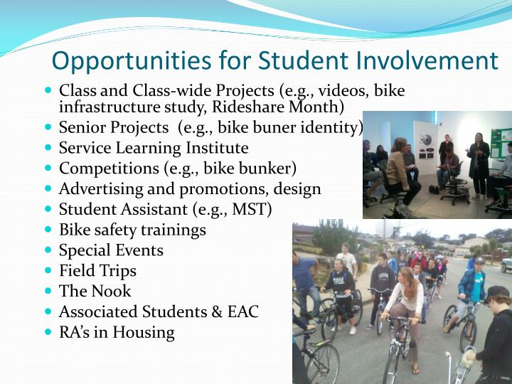 Opportunities for Student Involvement