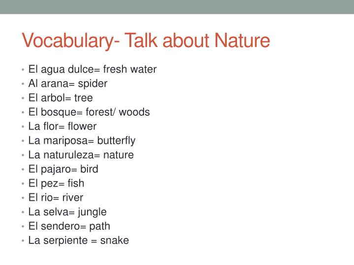 Vocabulary- Talk about Nature