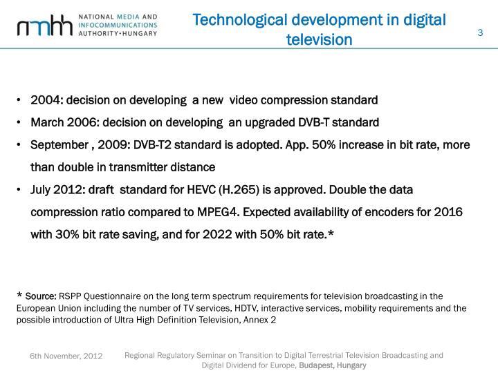 Technological development in digital television