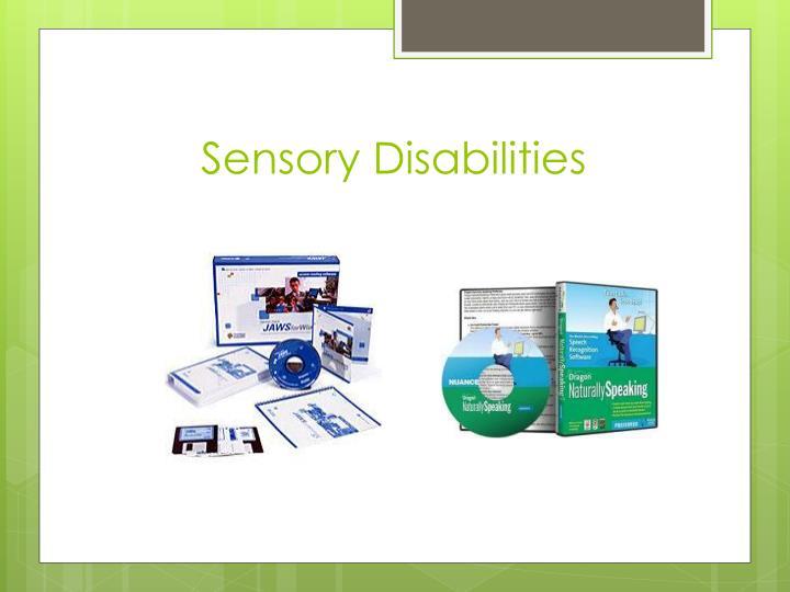 Sensory Disabilities