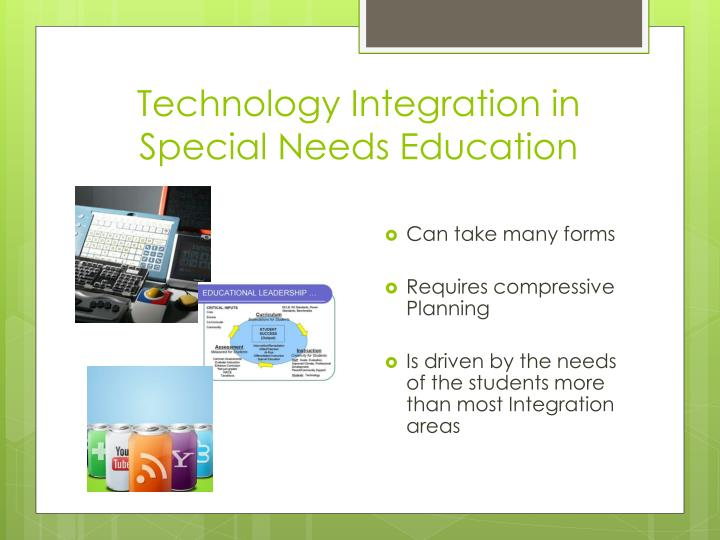 Technology Integration in Special Needs Education