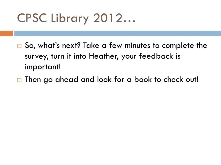 CPSC Library 2012…