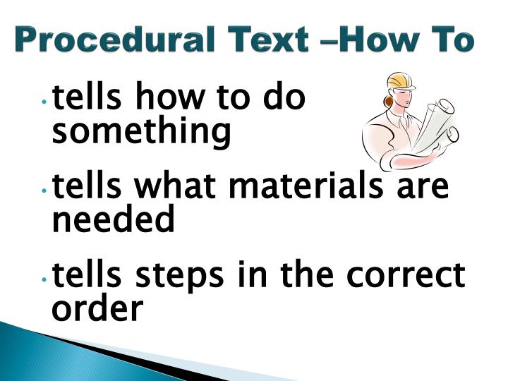 Procedural Text –How To
