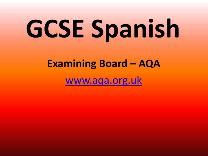 gcse spanish essays Revision spanish gcse topics lifestyle • healthy and unhealthy lifestyles and their consequences • relationships with family and friends.