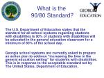 what is the 90 80 standard
