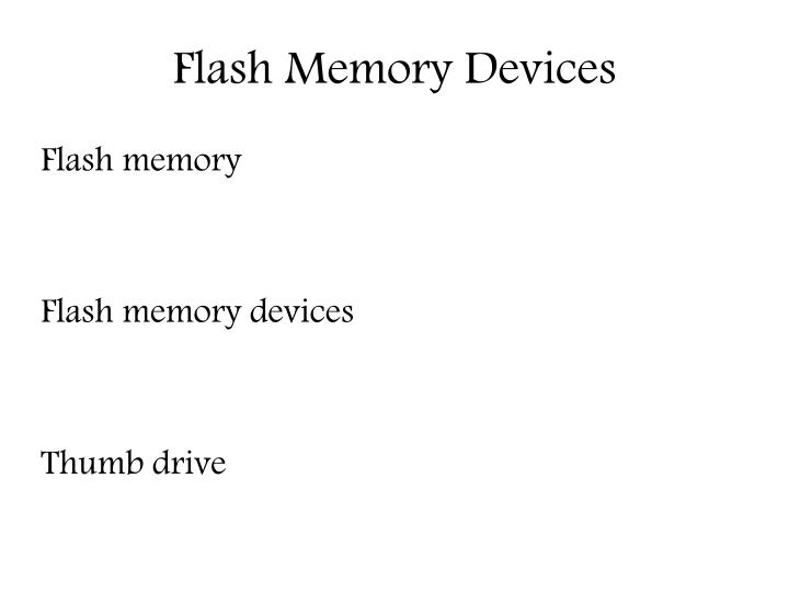 Flash Memory Devices