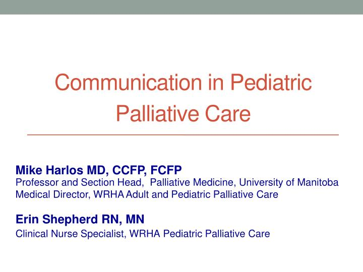 the importance of communication in palliative care Designed for use with health and social care staff who provide palliative and end of life care it is by no means exhaustive, but is intended to give the learner an overview of communication skills required at level 2 as outlined in.