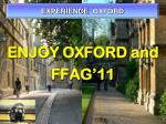 enjoy oxford and ffag 11