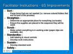 facilitator instructions 6s improvements
