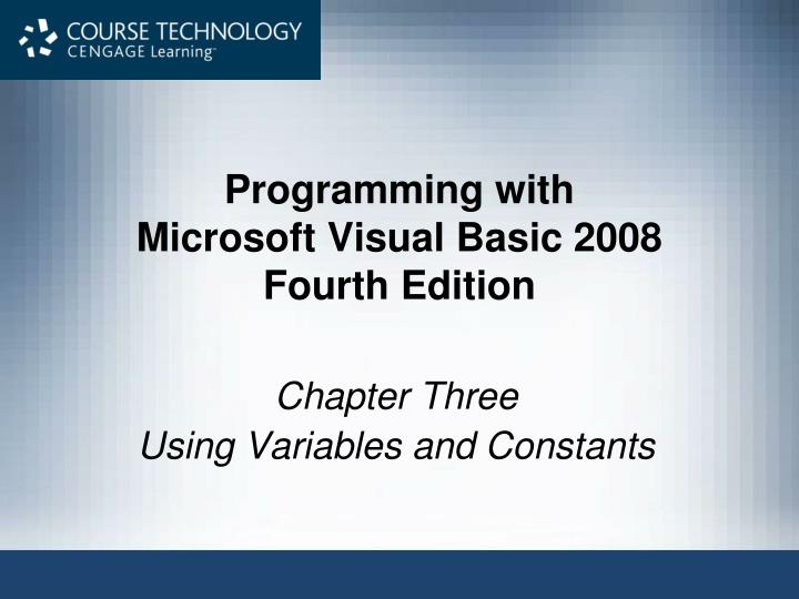 programming with microsoft visual basic 2008 fourth edition n.