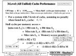 3 level all unified cache performance
