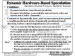 dynamic hardware based speculation