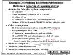 example determining the system performance bottleneck ignoring i o queuing delays