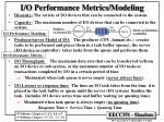 i o performance metrics modeling