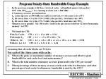 program steady state bandwidth usage example