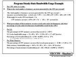 program steady state bandwidth usage example2